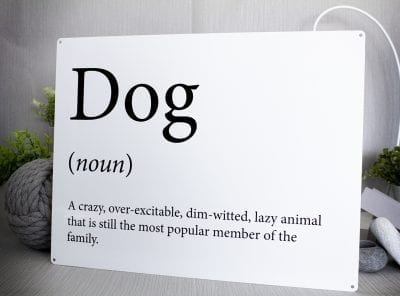 Funny dictionary definition of a dog metal sign