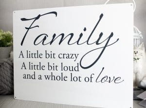 A little bit crazy Family Metal SIgn