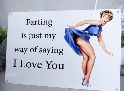 FArting is my way of saying i love you