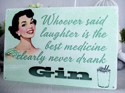 Clearly never drank gin metal sign