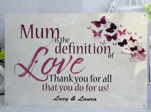 Customised Mum is the definition of love Metal Sign