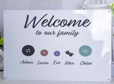 Welcome to our family Buttons Metal Sign