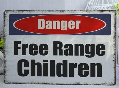 Danger Free Range Kids Metal Sign