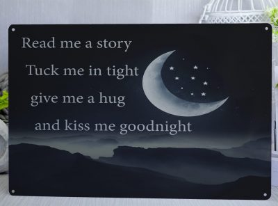 Midnight Blue Metal Sign with a moon and stars and the words Read me a story, Tuck me in tight. give me a hug and kiss me good night.