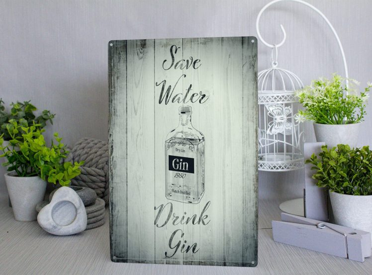 Green wood style Save water Drink Gin metal sign