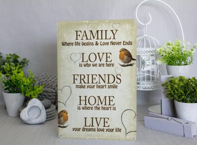 Family friends home love live Metal Sign