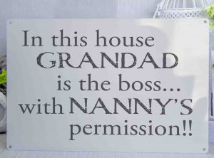 In this house Grandad is the boss