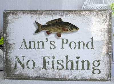 Personalised No Fishing Sign Metal Sign