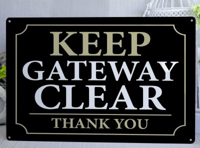 Keep Gateway Clear Metal Sign